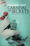 Untamed City: Carnival of Secrets - Melissa Marr
