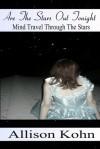 Are The Stars Out Tonight? - Allison Kohn