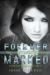 Forever Marked (Marked Series) (Volume 1) - Lady J