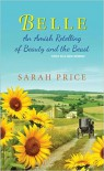 Belle: An Amish Retelling of Beauty and the Beast (An Amish Fairytale) - Sarah Price