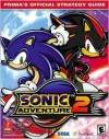 Sonic Adventure 2: Prima's Official Strategy Guide - Prima Publishing, Prima Publishing