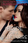 A Bride for a Billionaire (A Virgin, A Billionaire and a Marriage Book 1) - Lauren Hawkeye