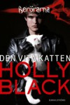Den vita katten (Berörarna, #1) - Holly Black