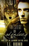 The Siege of Kadenburg (The Kadenburg Shifters #3) - T.E. Ridener