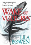 Wake of Vultures (The Shadow) - Lila Bowen
