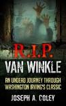 R.I.P. Van Winkle: Dead Legends Book 1 - Joseph Coley, Sara Anne Jones