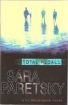 Total Recall (A V. I. Warshawski Novel) - Sara Paretsky