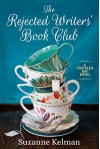 The Rejected Writers' Book Club (Southlea Bay, #1) - Suzanne Kelman
