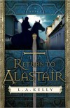 Return to Alastair (Tahn Dorn #2) - L.A. Kelly