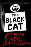 The Black Cat: The L.A. AFTER MIDNIGHT Quartet: Book 2 - Steve Neil Johnson