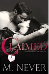 Claimed (Decadence after Dark Book 2) - M. Never