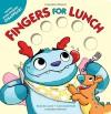 Fingers for Lunch - Brandt Lewis, Cori Doerrfeld