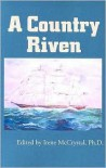 A Country Riven - Irene McCrystal