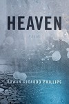 Heaven: Poems - Rowan Ricardo Phillips
