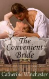 The Convenient Bride - Catherine Winchester