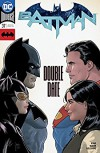 Batman (2016-) #37 - Raúl Fernandez, Tom King, Clay Mann, Jordie Bellaire, Alvaro Martinez, Mikel Janin