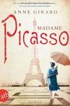 Madame Picasso: Roman - Anne Girard, Yasemin Dinçer