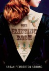 The Fainting Room - Sarah Pemberton Strong