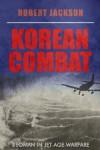 Korean Combat (Yeoman) - Robert Jackson