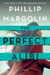 The Perfect Alibi - Phillip Margolin