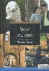 Spacer po Lwowie - Sławomir Koper