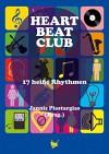 Heartbeatclub: 17 heiße Rhythmen - Jannis Plastargias