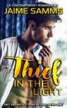 Thief In the Light - Jaime Samms