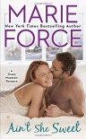 Ain't She Sweet (A Green Mountain Romance) - Marie Force