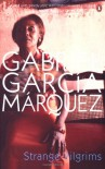 Strange Pilgrims - Edith Grossman, Gabriel García Márquez
