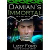 Damian's Immortal (War of Gods, #3) - Lizzy Ford