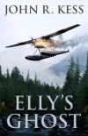 Elly's Ghost - John R. Kess