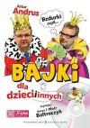 Bzdurki, czyli bajki dla dzieci i innych - Zbigniew Dobosz, Artur Andrus