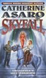 Skyfall - Catherine Asaro