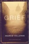 Grief - Andrew Holleran