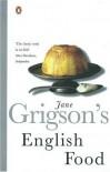 English Food - Jane Grigson, Sophie Grigson