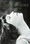 Louise Brooks: Lulu Forever - Peter Cowie, Daniel Brooks, Jack Garner