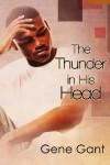 The Thunder in His Head - Gene Gant