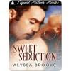 Sweet Seduction - Alyssa Brooks