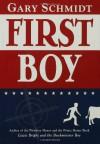 First Boy - Gary D. Schmidt