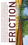 Friction - Eloy Urroz, Ezra E. Fitz