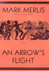 An Arrow's Flight - Mark Merlis