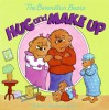 The Berenstain Bears Hug and Make Up - Stan Berenstain, Jan Berenstain