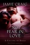 No Fear in Love - Jamie Craig