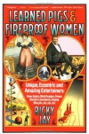 Learned Pigs and Fireproof Women - Ricky Jay