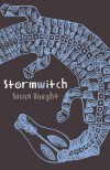 Stormwitch - Susan Vaught