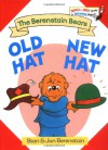 Old Hat New Hat - Stan Berenstain;Jan Berenstain