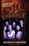 How I Survived My Summer Vacation (Buffy the Vampire Slayer (Pocket Hardcover Numbered)) -