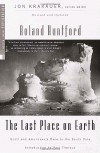 The Last Place on Earth (Modern Library Exploration) - Roland Huntford