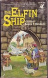 The Elfin Ship - James P. Blaylock