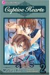 Captive Hearts, Vol. 02 - Matsuri Hino, Andria Cheng